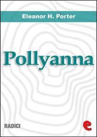 Libro POLLYANNA - POLLYANNA GROWS UP