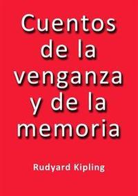 Libro CUENTOS DE LA VENGANZA Y DE LA MEMORIA