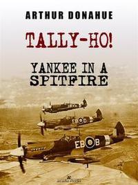 Libro TALLY-HO! YANKEE IN A SPITFIRE