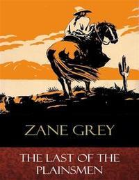 Libro THE LAST OF THE PLAINSMEN