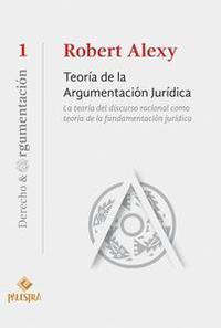 Libro TEORÍA DE LA ARGUMENTACIÓN JURÍDICA