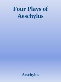 Libro FOUR PLAYS OF AESCHYLUS