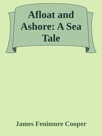 Libro AFLOAT AND ASHORE: A SEA TALE