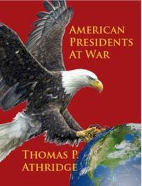 Libro AMERICAN PRESIDENTS AT WAR