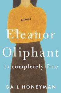 Libro ELEANOR OLIPHANT IS COMPLETELY FINE