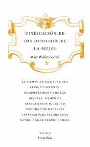 Libro VINDICACIÓN DE LOS DERECHOS DE LA MUJER (SERIE GREAT IDEAS 19)