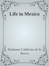 Libro LIFE IN MEXICO
