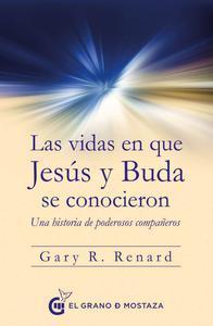 Libro LAS VIDAS EN LAS QUE JESÚS Y BUDA SE CONOCIERON