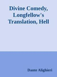 Libro DIVINE COMEDY, LONGFELLOW'S TRANSLATION, HELL