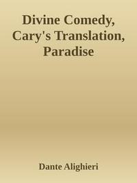 Libro DIVINE COMEDY, CARY'S TRANSLATION, PARADISE