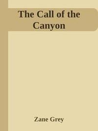 Libro THE CALL OF THE CANYON