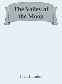 Libro THE VALLEY OF THE MOON
