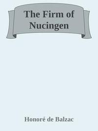 Libro THE FIRM OF NUCINGEN