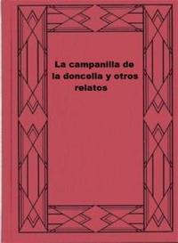 Libro LA CAMPANILLA DE LA DONCELLA Y OTROS RELATOS
