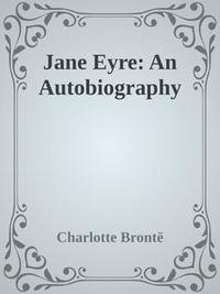 Libro JANE EYRE: AN AUTOBIOGRAPHY