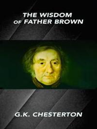 Libro THE WISDOM OF FATHER BROWN