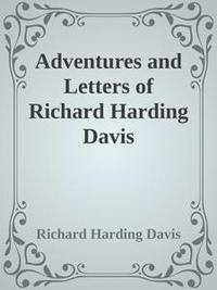 Libro ADVENTURES AND LETTERS OF RICHARD HARDING DAVIS