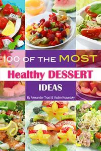 Libro 100 OF THE MOST HEALTHY DESSERT IDEAS