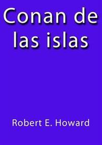 Libro CONAN DE LAS ISLAS