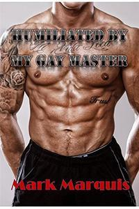 Libro HUMILIATED BY MY GAY MASTER