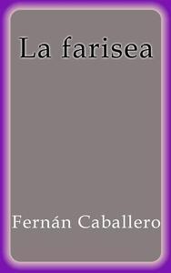 Libro LA FARISEA