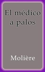 Libro EL MÉDICO A PALOS
