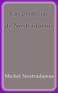 Libro LAS PROFECÍAS DE NOSTRADAMUS