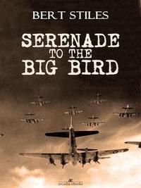 Libro SERENADE TO THE BIG BIRD
