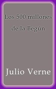 Libro LOS 500 MILLONES DE LA BEGÚN