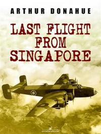 Libro LAST FLIGHT FROM SINGAPORE