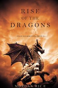 Libro RISE OF THE DRAGONS (KINGS AND SORCERERS--BOOK 1)