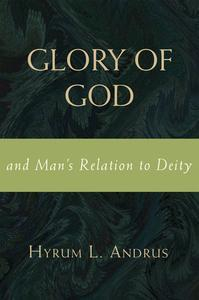 Libro GLORY OF GOD AND MAN'S RELATION TO DEITY