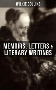 Libro WILKIE COLLINS: MEMOIRS, LETTERS & LITERARY WRITINGS