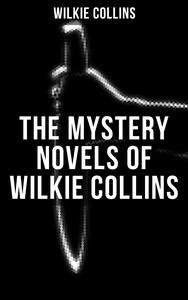 Libro THE MYSTERY NOVELS OF WILKIE COLLINS