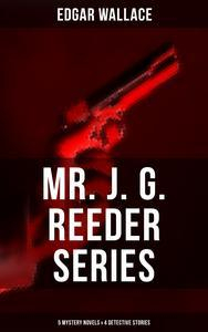Libro MR. J. G. REEDER SERIES: 5 MYSTERY NOVELS & 4 DETECTIVE STORIES