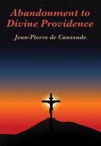 Libro ABANDONMENT TO DIVINE PROVIDENCE