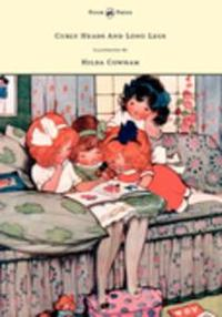 Libro CURLY HEADS AND LONG LEGS - ILLUSTRATED BY HILDA COWHAM