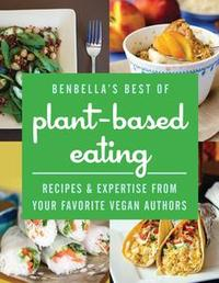 Libro BENBELLA'S BEST OF PLANT-BASED EATING
