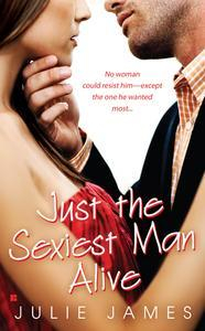 Libro JUST THE SEXIEST MAN ALIVE