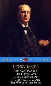 Libro 5 NOTABLE WORKS BY HENRY JAMES YOU SHOULD KNOW (DREAM CLASSICS)