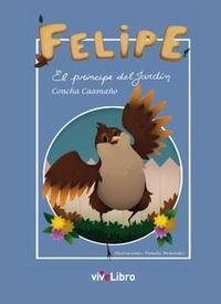 Libro FELIPE. EL PRÍNCIPE DEL JARDÍN