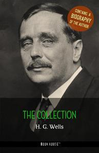 Libro H. G. WELLS: THE COLLECTION + A BIOGRAPHY OF THE AUTHOR