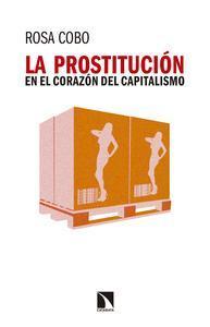Libro LA PROSTITUCIÓN EN EL CORAZÓN DEL CAPITALISMO