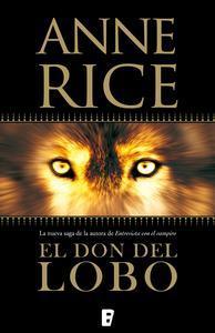Libro EL DON DEL LOBO (CRÓNICAS DEL LOBO 1)