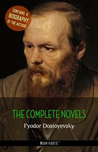Libro FYODOR DOSTOYEVSKY: THE COMPLETE NOVELS + A BIOGRAPHY OF THE AUTHOR