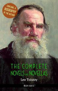 Libro LEO TOLSTOY: THE COMPLETE NOVELS AND NOVELLAS + A BIOGRAPHY OF THE AUTHOR