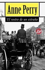 Libro EL ROSTRO DE UN EXTRAÑO (DETECTIVE WILLIAM MONK 1)
