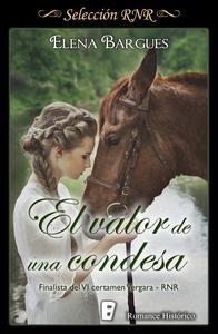 Libro EL VALOR DE UNA CONDESA (SELECCIÓN RNR)