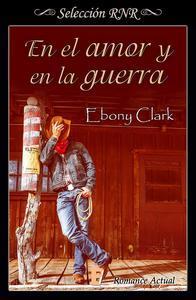Libro EN EL AMOR Y EN LA GUERRA (BDB)