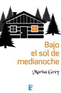 Libro BAJO EL SOL DE MEDIANOCHE
